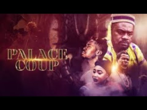 Download PALACE COUP  - [Part 1] Latest 2018 Nigerian Nollywood Drama Movie