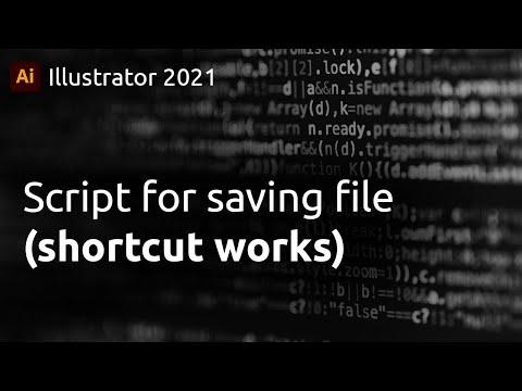 Illustrator 2021 script for saving (shortcut cmd/ctrl V also works)