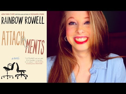 ATTACHMENTS BY RAINBOW ROWELL | booktalk with XTINEMAY