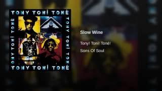 Slow Wine (Slow Grind)