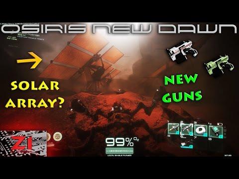 Osiris New Dawn gameplay, New Guns , Solar Array , Satellite Dish and Abandoned Base