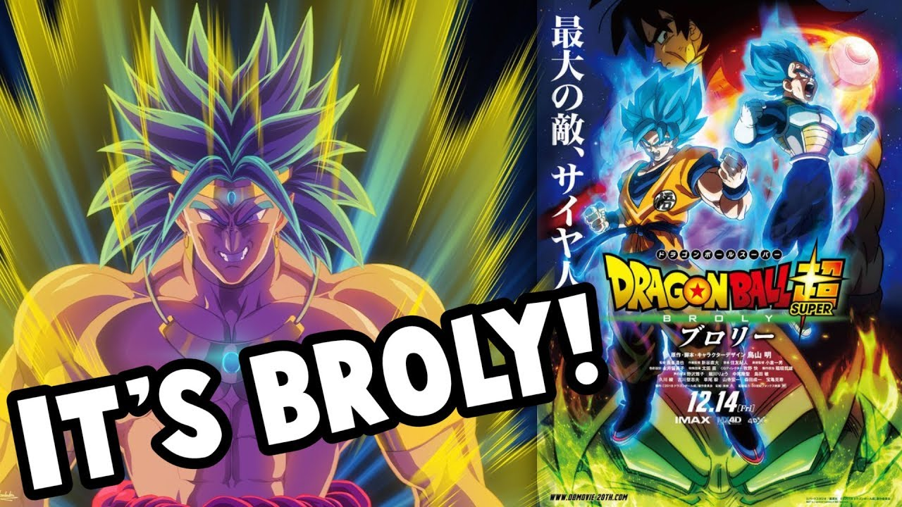 Broly Revealed In The Dragon Ball Super Movie 2018