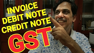 CREDIT NOTE, DEBIT NOTE, INVOICE under GST | Learning GST