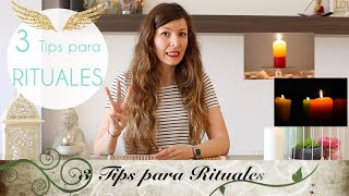 3 Consejos para que tu Ritual Hechizo Magia funcione!!