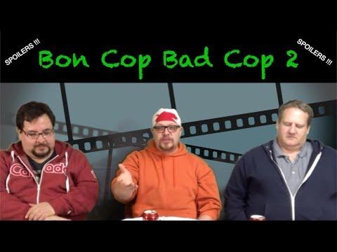 Bon Cop Bad Cop 2 (2017) SCG - Movie Review Podcast