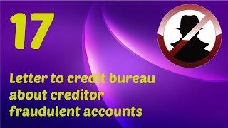 Credit Repair guide episode 17. Letter to credit bureau or creditor - fraudulent account