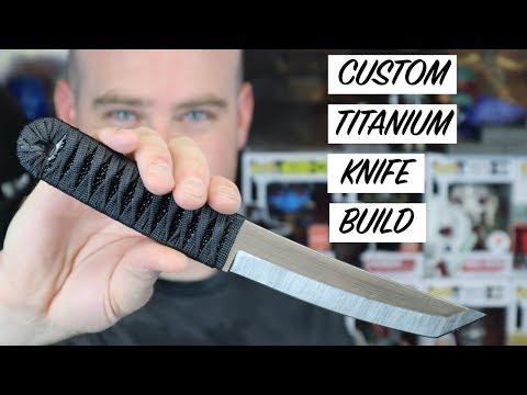Custom Titanium Knife Build