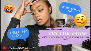 Girl Talk: Cardi Triggered Me!! Dating, Free Game, & What Every Girl (Should) Look For!