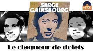 Serge Gainsbourg - Le claqueur de doigts (HD) Officiel Seniors Musik