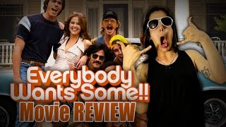 Everybody Wants Some Movie REVIEW