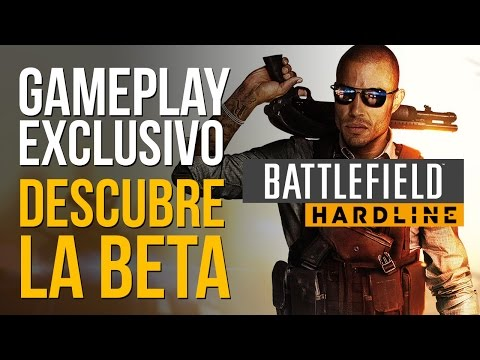 BATTLEFIELD HARDLINE - DESCUBRE LA BETA - Gameplay exclusivo [1080p 60fps]
