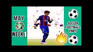 Insane 2017 Soccer Football VINES | GOALS, FAILS, SKILLS | May #LOWIFUNNY