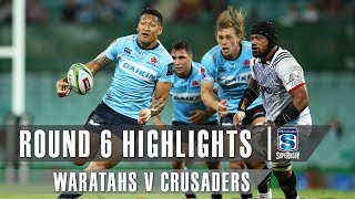ROUND 6 HIGHLIGHTS: Waratahs v Crusaders – 2019