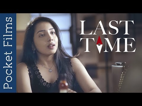 Romantic Drama Short Film – Last Time | A Groom Meeting His Ex-girlfriend On The Day Of His Marriage
