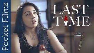 Romantic drama short film - Last time | A groom meeting his ex-girlfriend on the day of his marriage