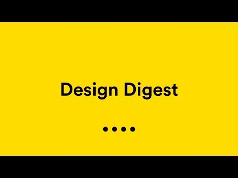 Design Digest: Abstract, Joel Califa, Shawna X, Playfair, UX Tools