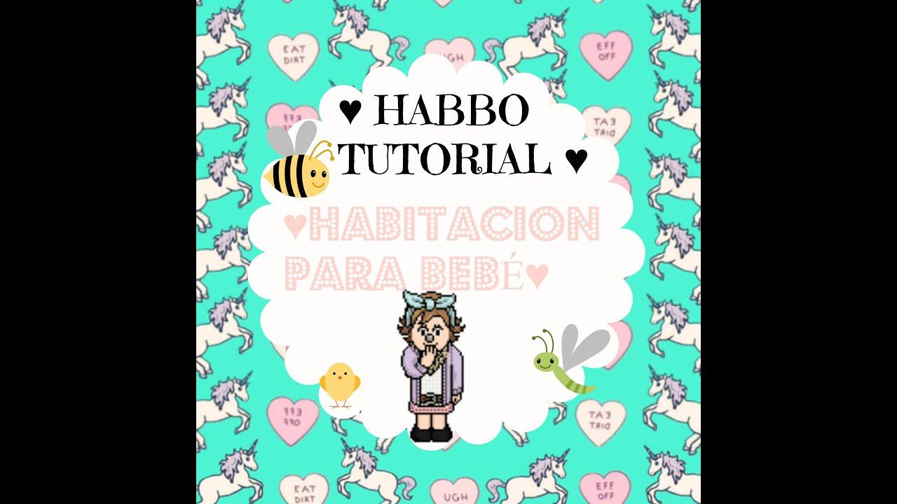 Habbo Tutorial: Habitación Para Bebé♥ - YouTube