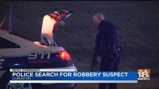 Police Search for Robbery Suspect