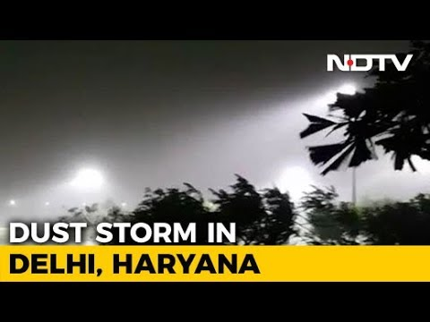 Late Night Dust Storm Hits Delhi NCR Region, Afternoon Schools To Remain Shut Today