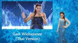 Repeat youtube video Gam Wichayanee - Let It Go(ปล่อยมันไป) (Thai Version)