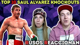 🇷🇺RUSOS REACCIONAN a TOP 10 SAUL CANELO ALVAREZ KNOCKOUTS 🇲🇽| Reaccion al boxeo mexicano