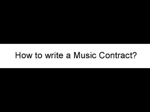 How to Write a Music Contract