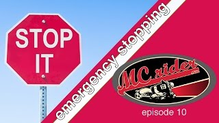 How to stop a motorcycle in an emergency - Episode 10 MCrider