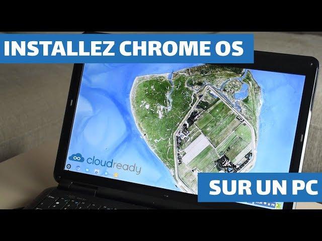 INSTALLER CHROME OS SUR PC (CLOUDREADY/NEVERWARE) - TECH LIVE (TechLiveFR)