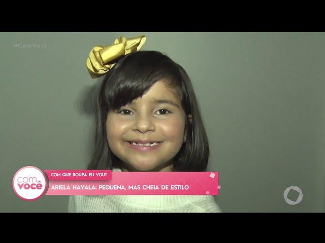 Ariela Hayala: pequena, mas cheia de estilo - Com Você