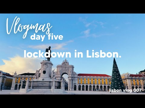 lockdown in lisbon alone: restrictions, chores & a chatty vlog | vlogmas day 5