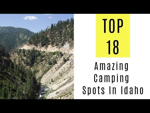 Amazing Camping Spots In Idaho. TOP 18