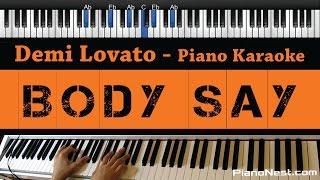 Demi Lovato - Body Say - Piano Karaoke / Sing Along / Cover with Lyrics Mp3
