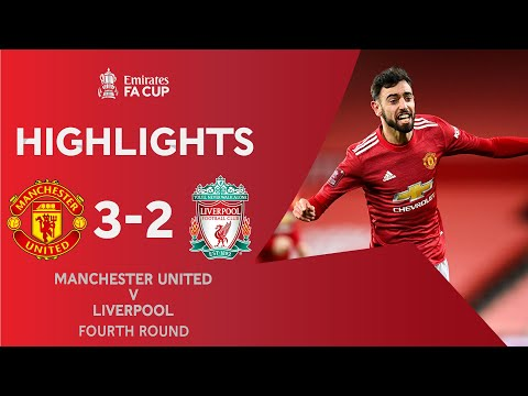 Fernandes Free-Kick Wins 5-Goal Thriller   Manchester United 3-2 Liverpool   Emirates FA Cup 2020-21