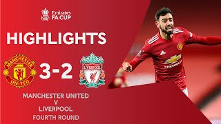 Fernandes Free-Kick Wins 5-Goal Thriller | Manchester United 3-2 Liverpool | Emirates FA Cup 2020-21