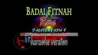 Gambar cover Badai Fitnah-Rara-D'Academy 4-#Karaoke Version(audio HD)