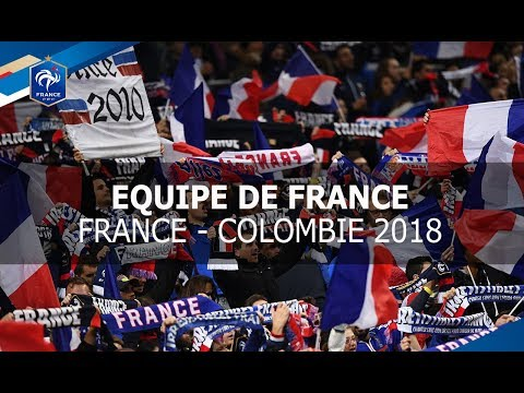 Equipe de France, amical :  France - Colombie, 23 mars 2018 I FFF 2017