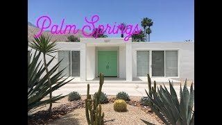 House hunting in Palm Springs | Day 22 | Travel Vlog