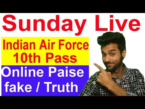 Sunday Live #Air Force Job , Online Earning Fake or truth