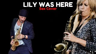 Lily was here sax cover