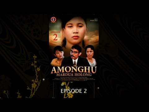 Sebuah Film Daerah - AMONGHU MARDUA HOLONG Part.2