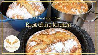 In nur 3 Stunden super knuspriges Brot im Topf, backen ohne kneten / no knead bread. S. auch Infobox