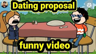 Dating proposal funny video