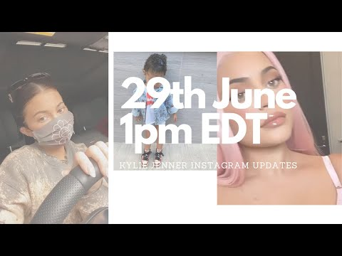kylie-jenner-instagram-updates-untill-monday-29th-june-2020-1:00-pm-edt