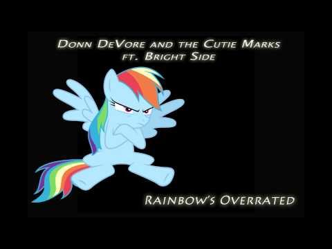 Rainbow's Overrated [pony parody]