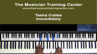 "How to Play ""Immediately"" by Tasha Cobbs"