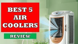 Best 5 Air Coolers in 2019 - Review | सबसे अच्छा एयर कूलर