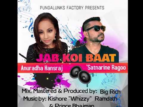 Jab Koi Baat Anuradha Hansraj & Satnarine Ragoo