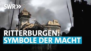 Ritter und Burgen: Wehrhafte Burgen | Das Mittelalter im Südwesten