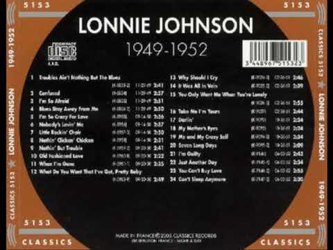 Lonnie Johnson - Classics 1949-1952 Chronological Lonnie Johnson (Full Album)