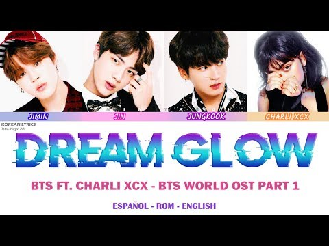 BTS ft Charli XCX - Dream Glow  : Español - Rom - English